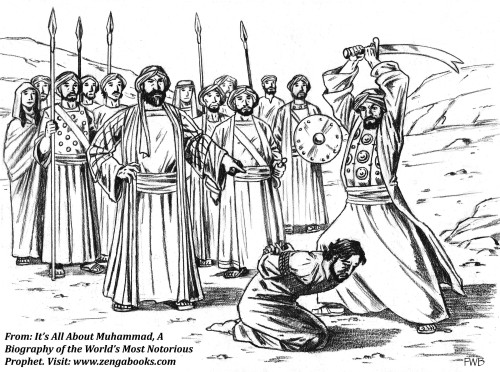 MUHAMMAD NEVER FORGOT INSULTS. Here, Muhammad's first cousin Ali beheads one of the Badr captives, Nader al-Harith, a man who had frequently mocked him in Mecca over his claims that God talked to him. Nader used to follow him around and offer to recite Persian epic tales to the people he had addressed, telling them the Persian stories were more interesting than Muhammad's prophet stories.